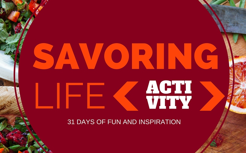 {Activity} Holiday Planning :: Day 31 Savoring Life